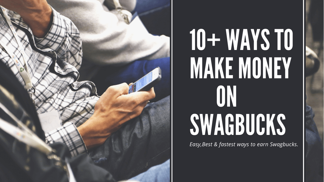 [11+ways] Make Money on Swagbucks 2021 | Easiest ever