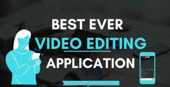 [Top 6] Best Video Editing App For Youtube Beginners 2021