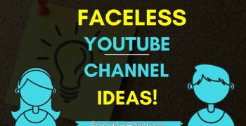 14 {Unique Easy} YouTube Channel Ideas Without Showing Face 2021