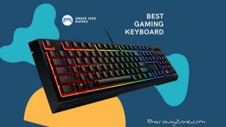 Top 5 (RGB Mechanical) Best gaming keyboard under 1000 Rs (August 2021)