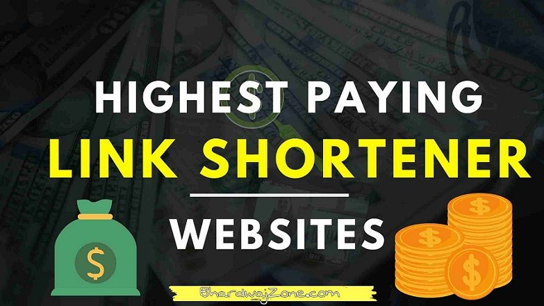 Highest Paying URL Shortener Sites 2021